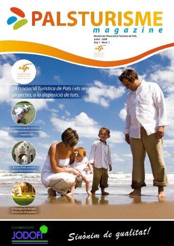 L'Associació Turística de Pals i els seus projectes, a la disposició de ...