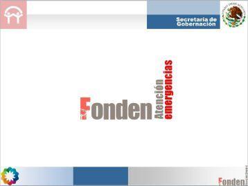 Fondo para la atención de Emergencias FONDEN - Protección Civil