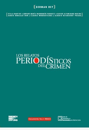 Los relatos periodísticos del crimen - Bibliothek der Friedrich-Ebert ...
