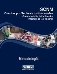 SCNM. Cuentas por Sectores Institucionales. Cuenta Satélite ... - Inegi