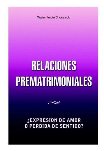 Relaciones prematrimoniales - Catholic.net