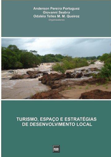 Turismo, Espaço e Estratégias de Desenvolvimento Local - Index of ...