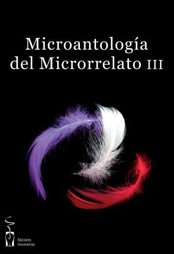 Microantología del Microrrelato III - Noticias Irreverentes