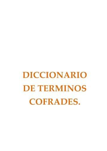 diccionario de terminos cofrades - cofradia nazareno huesca