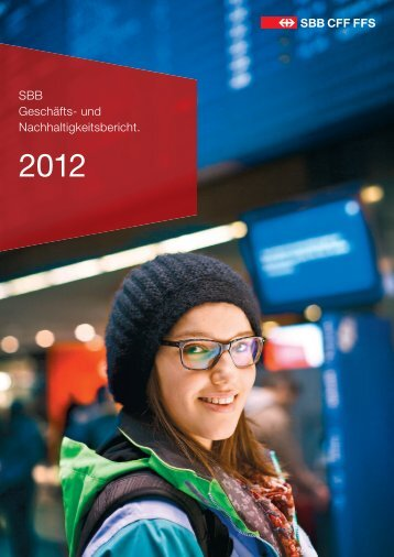 SBB Geschäfts- und Nachhaltigkeitsbericht.