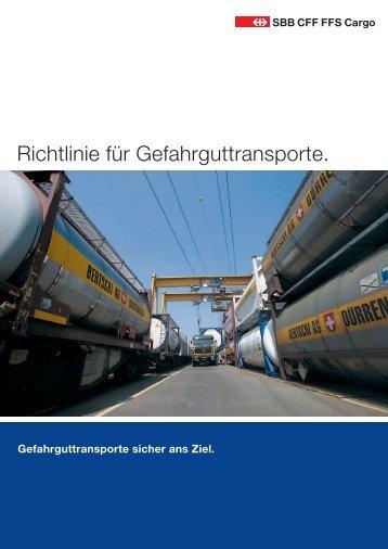 Richtlinie für Gefahrguttransporte. - SBB Cargo