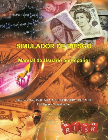 Risk Simulator - Spanish User Manual 2012 - Real Options ...