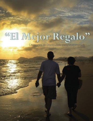 """El Mejor Regalo"""" Discipulado para Matrimonios"""