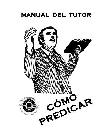 MANUAL TUTOR Cómo Predicar.pdf - Centro Cristiano VIDA NUEVA