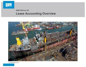 Lease Accounting Overview - SBM Offshore