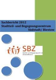 Sachbericht 2012 - und Begegnungszentrum Südstadt / Biestow