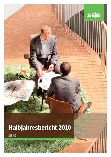 Halbjahresbericht 2010 (PDF, 550 KB) - SEB