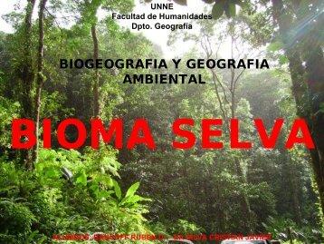 BIOMA : SELVA - Facultad de Humanidades-UNNE