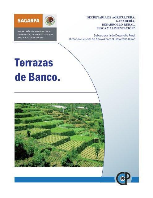 Terrazas De Banco Sagarpa
