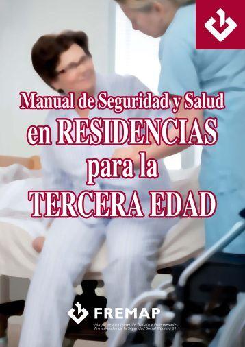 Manual de Seguridad y Salud en RESIDENCIAS para la ... - Fremap