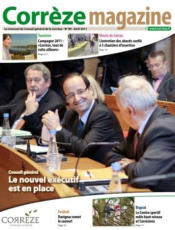 Corrèze Magazine n°89 - avril 2011 - Conseil Général de la Corrèze