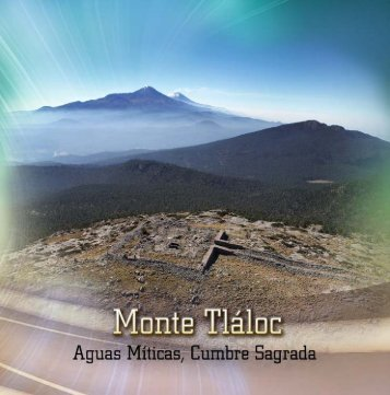 Monte Tláloc - Universidad Autónoma del Estado de México
