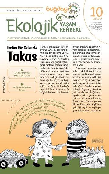 Kadîm Bir Gelenek: - Buğday Ekolojik Yaşamı Destekleme Derneği
