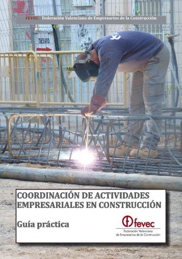 COORDINACIÓN DE ACTIVIDADES EMPRESARIALES EN CONSTRUCCIÓN Guía práctica