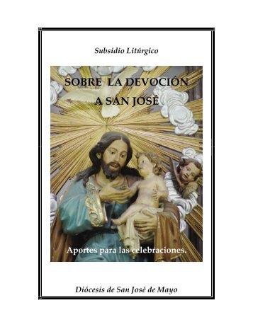 SOBRE LA DEVOCIÓN A SAN JOSÉ - Diócesis de San José de Mayo