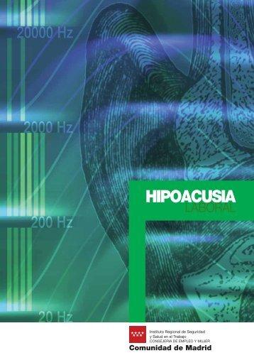 HIPOACUSIA - HIGIENE y SEGURIDAD LABORAL