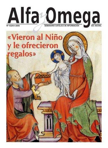 «Vieron al Niño y le ofrecieron regalos» «Vieron al ... - Alfa y Omega