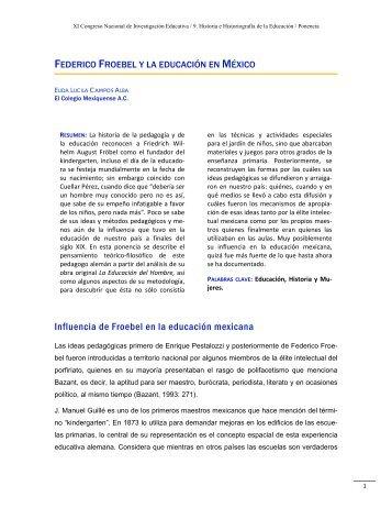 Federico Froebel y la educación en México - Consejo Mexicano de ...