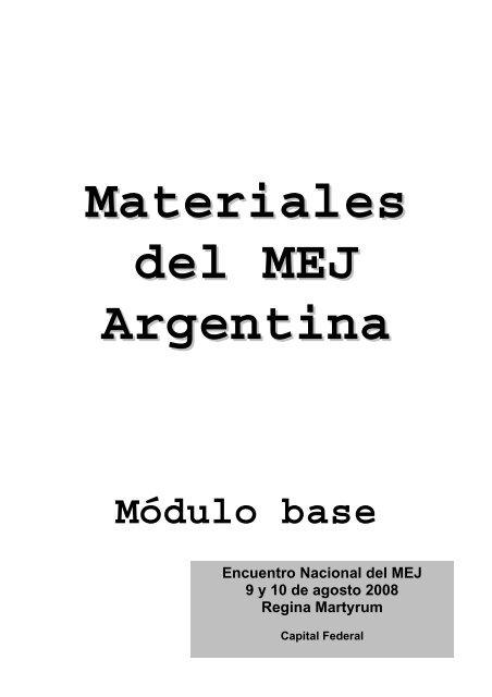 Materiales del MEJ Argentina 2008 - Apostleship of Prayer