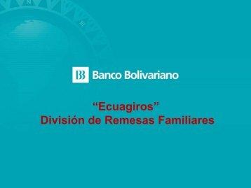 """Ecuagiros"" División de Remesas Familiares - CeSPI"