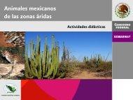 Animales mexicanos de las zonas áridas - Conafor