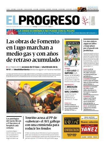 Las obras de Fomento en Lugo marchan a medio gas ... - El Progreso