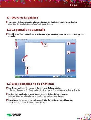 4.1 Word es la palabra 4.2 La pantalla te apantalla 4.3 Estas ...