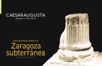 Una primera visita a la Zaragoza subterránea