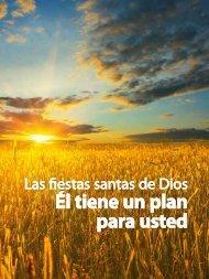 Las Fiestas Santas de Dios: Él tiene un plan para usted