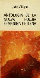 ANTOLOGIA DE L NUEVA POESIA FEMENINA ... - Memoria Chilena