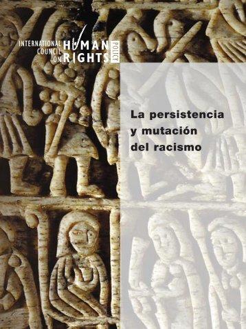La persistencia y mutación del racismo - The ICHRP