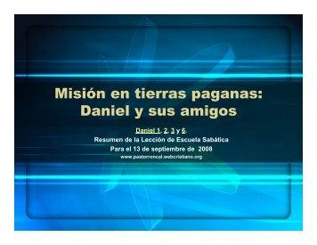 Misión en tierras paganas: Daniel y sus amigos