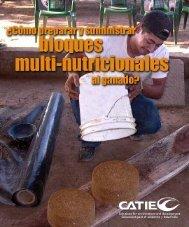 Cómo preparar y suministrar bloques multi-nutricionales al - Catie