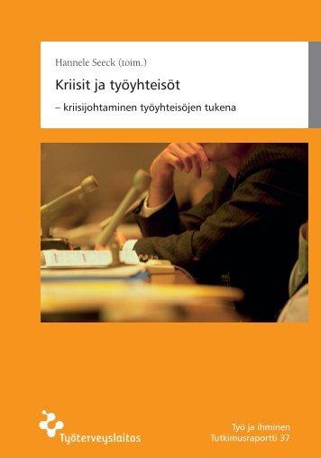 Kriisit ja työyhteisöt – kriisijohtaminen ... - Työterveyslaitos