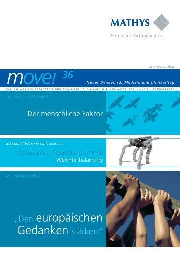 Newsletter move! Juli/August 2008 - Mathys AG Bettlach