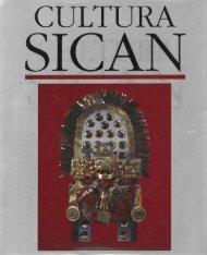 Cultura Sicán. Dios, riqueza y poder en la costa norte ... - Biblioteca