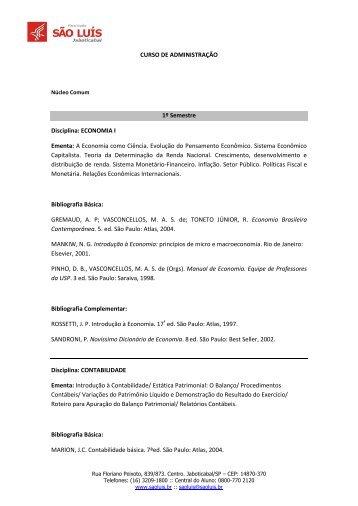 CURSO DE ADMINISTRAÇÃO 1º Semestre Disciplina: ECONOMIA I ...