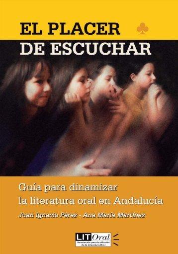 El placer de escuchar: guía para dinamizar la literatura oral en ...