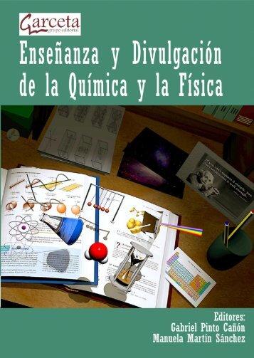 Enseñanza y Divulgación de la Química y la Física - Departamento ...