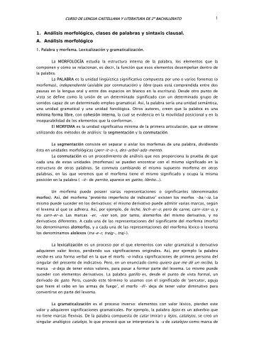 1 1. Análisis morfológico, clases de palabras y sintaxis clausal. A ...