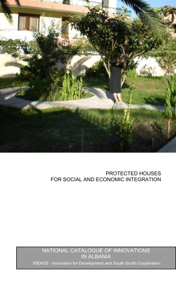 Protected houses for social and economic integration