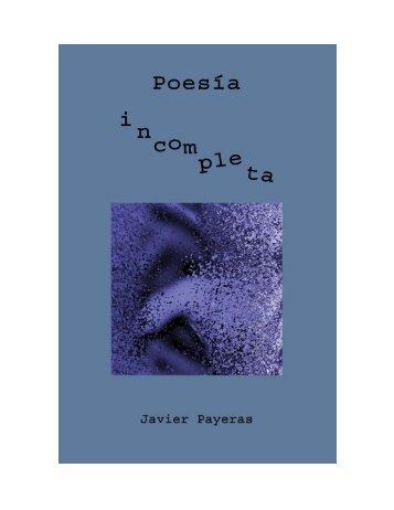 poesía incompleta - javier payeras - Círculo de Poesía