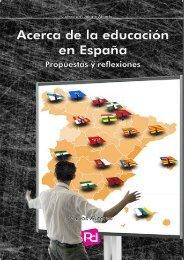 Acerca de la educación en España - Fundación Progreso y ...