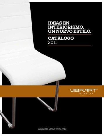 Catálogo 2011 ideas en interiorismo. un nuevo estilo.