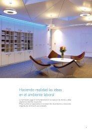 Haciendo realidad las ideas en el ambiente laboral - Philips